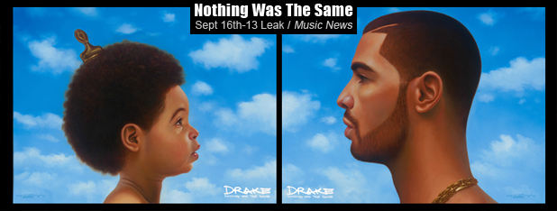 Drake – Nothing Was The Same (NWTS) Album Leak on Twitter and more